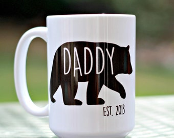 Daddy Bear mug, Fathers day gift, Gift for dad, Fathers Day Mug, Gift For Dad, New dad mug, Christmas gift for dad