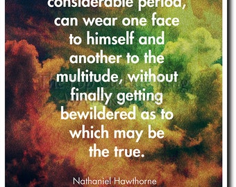 "Nathaniel Hawthorne Quote Poster (The Scarlet Letter) ""No man, for any considerable period..."" Photo Print Art Gift"