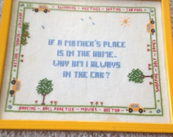 Sweet Hand Stitched Wall Hanging Touting a mother's Car Pool Plea