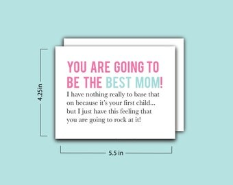 You Are Going to be the Best Mom Card
