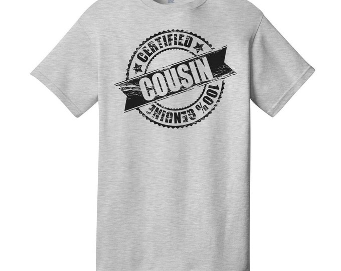 Certified Cousin T-Shirt