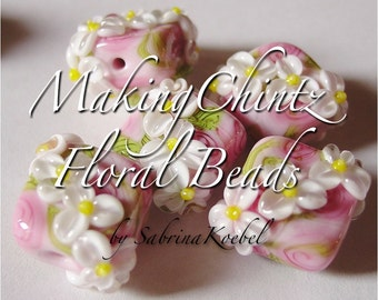 Making Chintz Floral Beads by Sabrina Koebel of SabrinaDesign Handmade Lampwork Beads Lampwork Tutorial With Bonus Tutorial