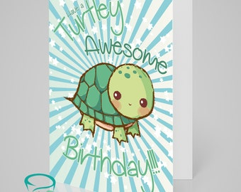 Have a turtley awesome birthday - cute, kitsch, kawaii turtle birthday card