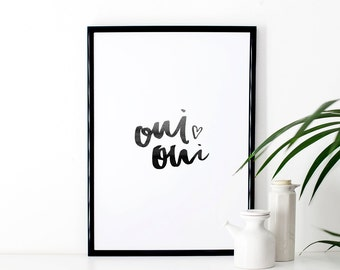 Brush Lettered Typographic Print 'oui oui'
