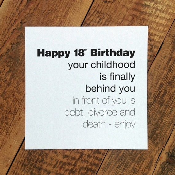 Funny 18th Birthday Card 'Childhood Is Behind By