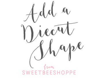 Diecut Shape Upgrade from Sweet Bee Shoppe