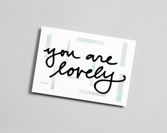 You are Lovely Card