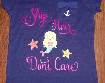 Ship hair don't care - toddler girl shirt-mermaid