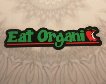 Eat Organic Outdoor Magnet