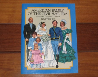 1985 American Family of the Civil War Era Paper Doll Book by Tom Tierney (Uncut)