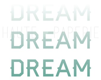 Dream Dream Dream Poster Print 8x10 Wall Art