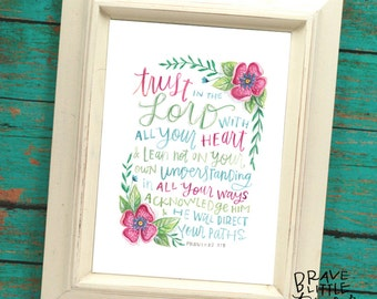 Bible Verse Print, TRUST in the LORD, Proverbs 3:5-6, Pink flowers, Watercolor floral Scripture Art, Prov 3, Girls Room Art, R8-Pro3P