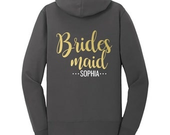 Bridesmaid {with First Name} Fleece Full-Zip Hoodie | Bridesmaid Sweatshirt | Bridesmaid Jacket