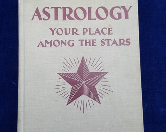 1930 Astrology Your Place Among the Stars Evangeline Adams