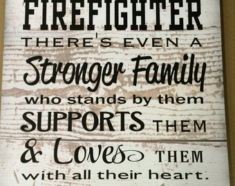 Firefighter Gift Behind Every Firefighter Family Loves Them Large Wood Sign, Canvas Wall Art Christmas