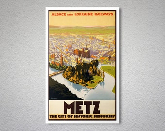Metz, The City of Historic Memories Vintage Travel Poster - Art Print - Poster Print, Sticker or Canvas Print