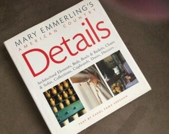 Details, Mary Emmerling