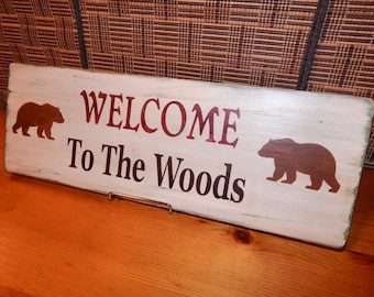 """Wooden """"Welcome to the Woods"""" Sign, Handcrafted, Green w/ Bears"""