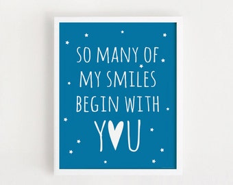 Printable - blue nursery decor print So many of my smiles begin with you Baby quotes Poster blueprint Cute Nursery Wall art print Download