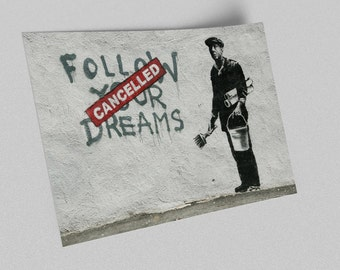 ACEO Banksy Follow Your Dreams Graffiti Street Art Canvas Giclee Print