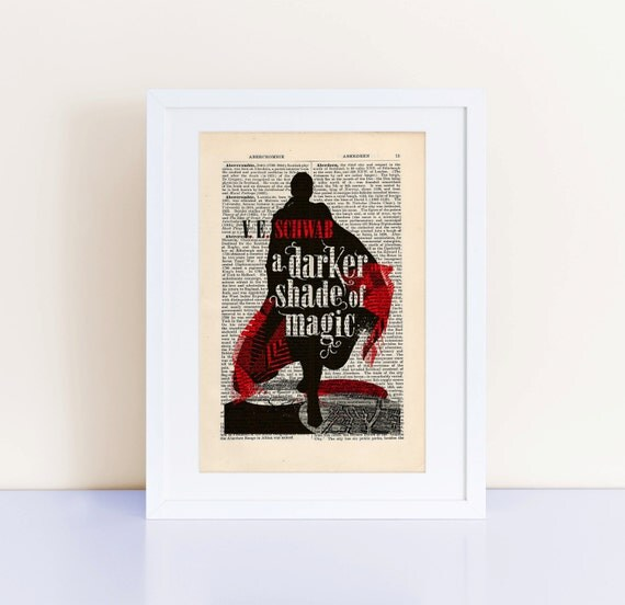 A Darker Shade of Magic by V.E. Schwab Print on an antique page, book cover art