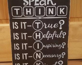 Before you Speak...Think
