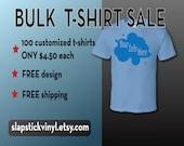 Bulk Custom T-Shirt Sale ...