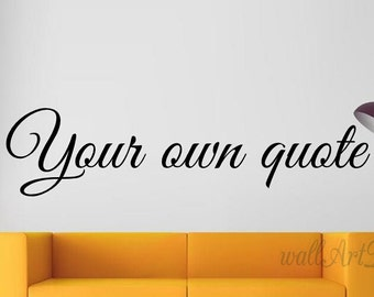 Custom quote wall decal Private quote wall sticker Personalized quote wall decal