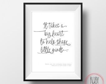 Printable, Teacher print, wall print, quote, teacher gift, big heart, digital download, school decor, end of year gift, teacher, gift