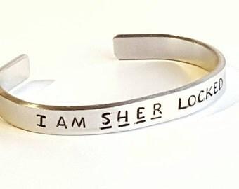 I am Sher locked bracelet - sherlock bracelet - sherlock cuff- sherlock holmes- sherlock fan- sherlock jewellery - sherlock jewelry