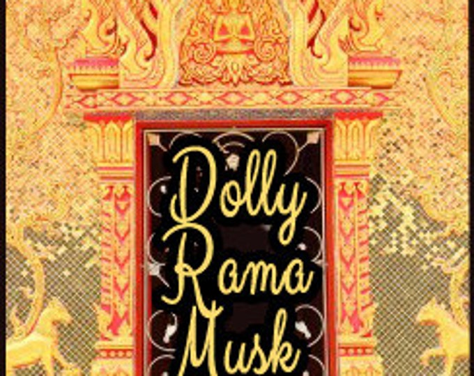 Dolly Rama Musk - Concentrated Perfume Oil - Love Potion Magickal Perfumerie - Private Edition