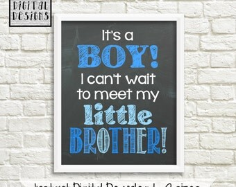 INSTANT DOWNLOAD - Printable Chalkboard Gender Reveal Photo Prop - It's A Boy! I Can't Wait To Meet My Little Brother / Digital JPEG file