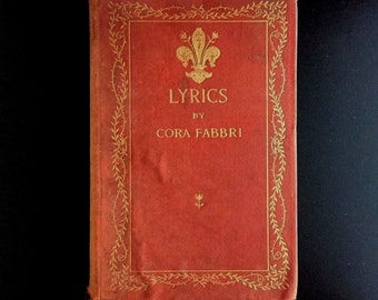 Lyrics, by Cora Fabbri, 1892, Harper and Brothers, 1st. Ed. Rare