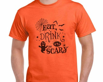 Eat Drink and be Scary Halloween Costume Funny T-Shirt or Tank Gift