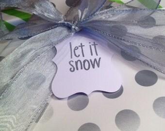 Let It Snow Gift Tags/Wine Tags - Silver and White - Set of 6
