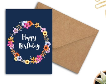 Printable Birthday Card - Happy Birthday - Watercolor Flowers Wreath - Colorful Greeting Card - Card For Her - 5 x 7 Card - Birthday Wishes
