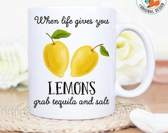 Coffee Mug When Life Gives You Lemon Grab Tequila and Salt - Great Gift for Vegan or Vegetarian - Funny Mug