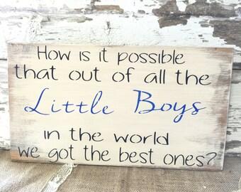Nursery Decor -  Children's Bedroom Decor - Rustic Wood Sign - Children's wall decor - Wood Wall Hanging - Little Boys Sign - Rustic Sign