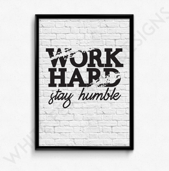 Items Similar To Typography Art, Work Hard Stay Humble