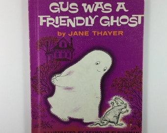 Gus Was A Friendly Ghost Vintage 1962 Children's Weekly Reader Book