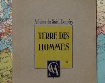 Antoine de Saint-Exupery // Terre Des Hommes // French Edition 1950 // Wind Sand and Stars // Vintage French Paperback Book