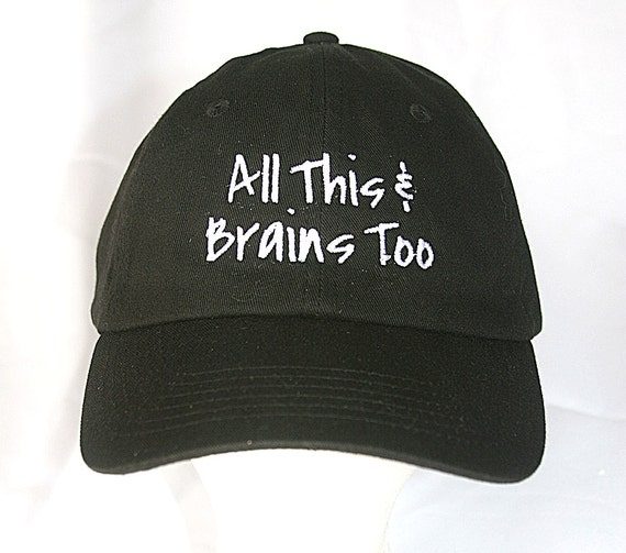 All This & Brains Too (Polo Style Ball Black with White Stitching)
