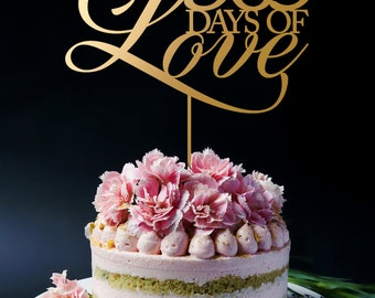 Anniversary Cake Topper, 365 Days Of Love Cake Topper, Wedding Cake Topper, Keepsake Cake Toppers A2050