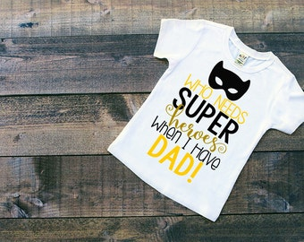Daddy Superhero - Best Daddy Shirt - Fathers Day - Daddy Shirt - Father Son - Toddler T Shirt