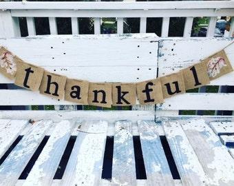 "Thanksgiving ""Thankful"" Banner- Burlap"