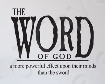 The Word Of God Vinyl Wall Decal Quote Scripture