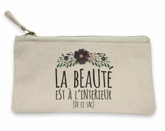 """Pouch """"beauty is on the inside""""! Pouch woman, gift MOM, mother gift, mother, MOM, pouch makeup bag pouch"""