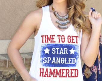Time To Get Star Spangled Hammered 4th July Tank Patriotic T-Shirt Fourth Patriotic Tank