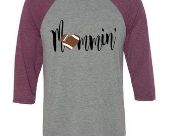 Mommin,Football Mom Shirt, Football Shirt
