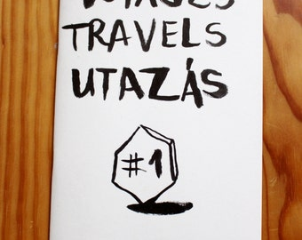 Art Zine #1 - travel, Travels, Utazas